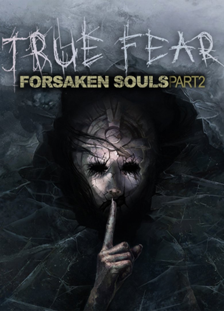 Обложка к игре True Fear: Forsaken Souls Part 2 v.2.0.3 [GOG] (2018) Лицензия